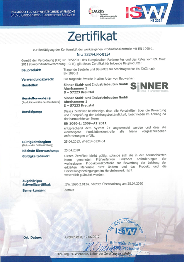 Sinner Stahlbau. DIN EN 1090-2:2008+A1:2011 zertifiziert